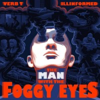 Purchase Verb T & Illinformed - The Man With The Foggy Eyes