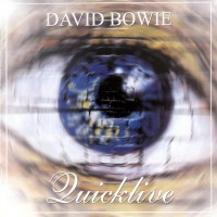Purchase David Bowie - Quicklive (Live In Port Chester At The Capitol Theatre On October 14Th, 1997) CD1