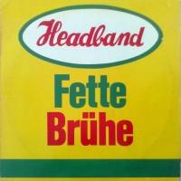 Purchase Headband - Fette Brühe (Vinyl)
