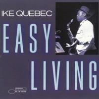 Purchase Ike Quebec - Easy Living (Reissued 1987) (Vinyl)