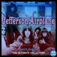 Purchase Jefferson Airplane - White Rabbit: The Ultimate Jefferson Airplane Collection CD1