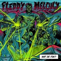 Purchase Fleddy Melculy - Wat De Fok? (EP)