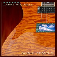 Purchase Larry Mitchell - Sonic Temple