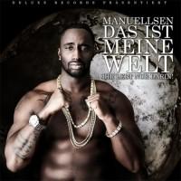 Purchase Manuellsen - Das Ist Meine Welt, Ihr Lebt Nur Darin