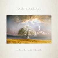 Purchase Paul Cardall - A New Creation