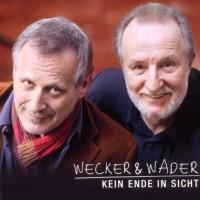 Purchase Wecker & Wader - Kein Ende In Sicht (Limited Edition)