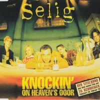 Purchase Selig - Knockin' On Heavens Door (MCD)