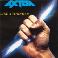 Purchase Axton - Like A Thunder
