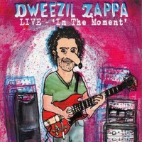 """Purchase Dweezil Zappa - Live - """"In The Moment"""" CD1"""