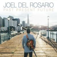 Purchase Joel Del Rosario - Past Present Future
