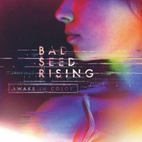 Purchase Bad Seed Rising - Awake In Color