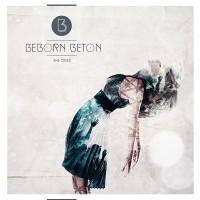 Purchase beborn Beton - She Cried (EP)