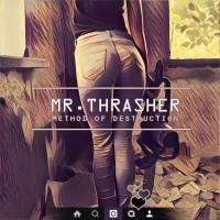 Purchase Mr.Thrasher - Method Of Destruction