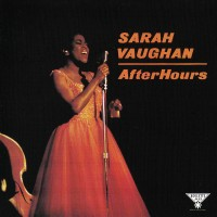 Purchase Sarah Vaughan - After Hours (Remastered 1997)