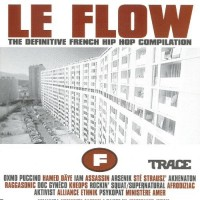 Purchase VA - Le Flow: The Definitive French Hip Hop Compilation