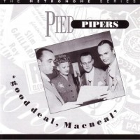 Purchase The Pied Pipers - Good Deal, Macneal