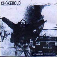 Purchase Chokehold - Content With Dying (Vinyl)