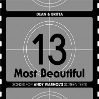 Purchase Dean & Britta - 13 Most Beautiful: Songs For Andy Warhol's Screen Tests CD1