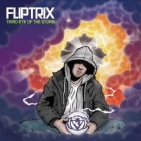Purchase Fliptrix - Third Eye Of The Storm