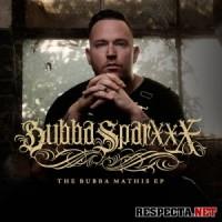Purchase Bubba Sparxxx - The Bubba Mathis (EP)