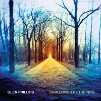 Purchase Glen Phillips - Swallowed By The New