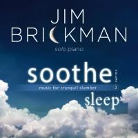 Purchase Jim Brickman - Soothe, Vol. 2: Sleep