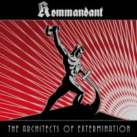 Purchase Kommandant - The Architects Of Extermination