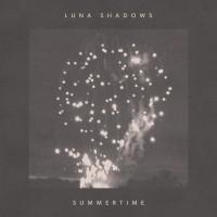 Purchase Luna Shadows - Summertime (EP)