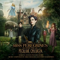 Purchase Mike Higham & Matthew Margeson - Miss Peregrine's Home For Peculiar Children