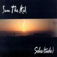 Purchase Sam The Kid - Sobre(Tudo) CD1