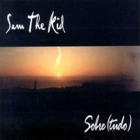 Purchase Sam The Kid - Sobre(Tudo) CD2