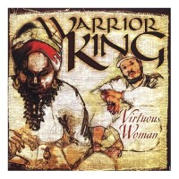Purchase Warrior King - Virtuous Woman