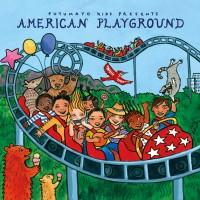 Purchase VA - Putumayo Kids Presents: American Playground