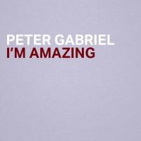 Purchase Peter Gabriel - I'm Amazing (CDS)