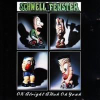 Purchase Schnell Fenster - Ok Alright A Huh Oh Yeah