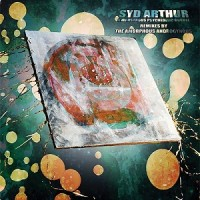 Purchase Syd Arthur - A Monstrous Psychedelic Bubble - Remixes By The Amorphous Androgynous