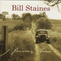 Purchase Bill Staines - Journey Home