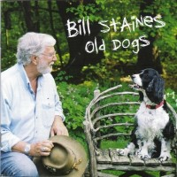 Purchase Bill Staines - Old Dogs