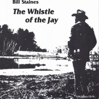 Purchase Bill Staines - The Whistle Of The Jay (Remastered 1998)