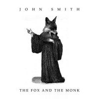 Purchase John Smith - The Fox And The Monk