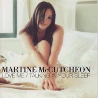 Purchase Martine Mccutcheon - Talking In Your Sleep / Love Me (CDS)