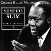Purchase Memphis Slim - Charly Blues Masterworks Vol. 21: Rockin' The Blues