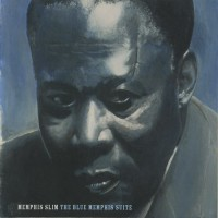 Purchase Memphis Slim - The Blue Memphis Suite (Reissued 2006)