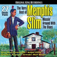Purchase Memphis Slim - The Very Best Of Memphis Slim: Messin' Around With The Blues