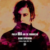 Purchase Phillip Boa & The Voodooclub - Blank Expression: A History Of Singles 1986-2016