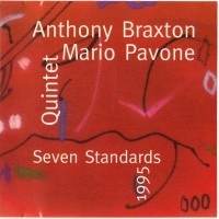 Purchase Anthony Braxton - Seven Standards (With Mario Pavone Quintet)
