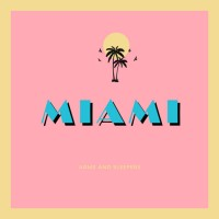 Purchase Arms and Sleepers - Miami (EP)