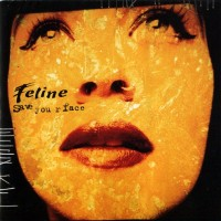 Purchase Feline - Save Your Face