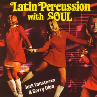 Purchase Jack Costanzo - Latin Percussion With Soul (With Gerry Woo) (Vinyl)