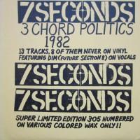 Purchase 7 Seconds - Three Chord Politics (Vinyl)